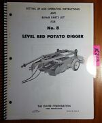 Oliver 8 Level Bed Potato Digger Operator And Setting Up And Repair Parts Manual