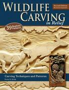 Wildlife Carving In Relief Carving Techniques And Patterns Lora S. Irish