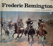Frederic Remington Text By Peter Hassrick 1973 Illustrated Coffee Table Book