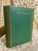 The New Hope By Joseph And Freeman Lincoln Signed Antique Hard Cover Book 1941