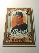 2007 Topps Allenandginter Authentic Dick Perez Signature Sketch Card Greg Maddox