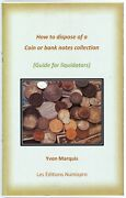 How To Dispose Of A Coin Or Banknote Collection Guide For Liquidators 13312