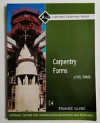 Carpentry Forms By Nccer Level 3, 4th Edition 2007, Paperback