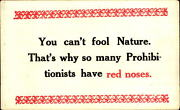 Prohibition Comic Prohibitionists Have Red Noses C1910 Motto Postcard