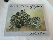 Brush Strokes Of Africa By Andrew Bone Large Paperback Book Rare Signed Like New