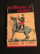 Carbine And Lance Lieutenant W S Nye Indian Wars Comanche Apache Fort Sill Hc