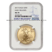 2017 50 American Eagle Ngc Ms70 Early Releases Gold Bullion Certified 1 Oz Coin