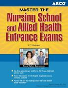 Master The Nursing School And Allied Health Entrance Exams Marion F. Gooding