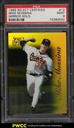 1996 Select Certified Mirror Gold Mike Mussina /30 12 Psa 9 Mint