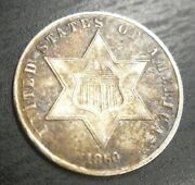 1860 Three Cent Piece Trime 3c Silver Extremely Fine Xf Au About Unc Toned