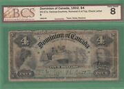 1902 Dominion Of Canada 4 Dollars Note - Numeral 4 At The Top - Bcs Vg-8