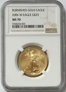 2006 W Gold 25 Burnished American Eagle 1/2 Oz Coin Ngc Ms 70