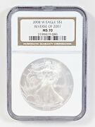2008-w Reverse Of 2007 American Silver Eagle - Ngc Ms70