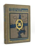 The Log Of The Blue Dragon 1892-1904 Signed C.c. Lynam 1908 The Dragon School