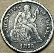 1876 Seated Liberty Dime Silver - Very Fine