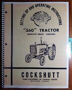 Cockshutt 560 Tractor S/n -cm5000 Setting Up And Owner's Operator's Manual C-720r