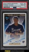 2018 Topps Archives Coming Attraction Ronald Acuna Jr. Rookie Auto /99 Psa 10