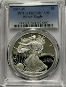 2007 W American Eagle 1 Pcgs Pr70dcam 1oz .999 Proof Silver Coin In Mint Slab