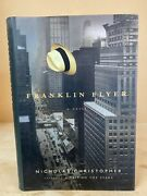 Franklin Flyer By Nicholas Christopher - Signed Copy - Free Shipping