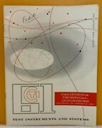 California Technical Ind. 1961 Test Instruments And Systems Short-form Catalog.
