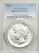 1921 Peace Dollar Pcgs Ms62 Bu L@@k High Relief Of Libertyandrsquos Hair Line Upgrade