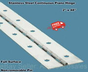 Stainless Steel Piano Hinge 2 X 48 Continuous Full Surface Non-removable Pin
