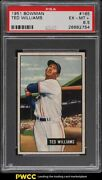 1951 Bowman Ted Williams 165 Psa 6.5 Exmt+