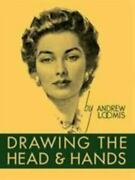 Drawing The Head And Hands By Loomis Andrew 0857680978