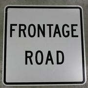 24x24 Frontage Road Authentic Street Road State Highway Sign Reflective
