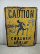 Large Vintage Pressed Steel Embossed Caution Children At Play Sign Gas And Oil
