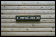 If These Walls Could Talk Bar Vintage Style Signs Antique Man Cave Beer Brew