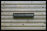 Its 5 O'clock Some Home Bar Vintage Style Signs Antique Man Cave Beer Home Brew