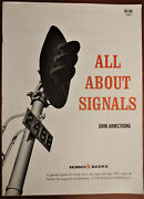 All About Signals John Armstrong Kalmbach Books 1982 Printing