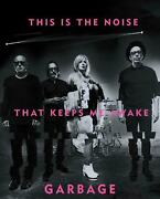 This Is The Noise That Keeps Me Awake Garbage Buch Englisch 2017