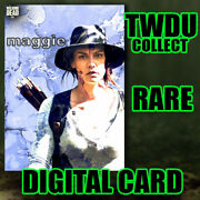 Topps Twdu Collect - Daily Geode - Maggie - Digital Card