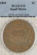 1864 2c Pcgs F12 Small Motto Two Cent Piece