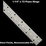 1-1/4 X 72 Piano Hinge Steel Finish Continuous Full Surface Nonremovable Pin