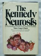 The Kennedy Neurosis By Nancy Gager Clinch