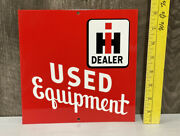 Ih Used Equipment Metal Sign Farm Diesel Tractor Truck Agriculture Gas Oil