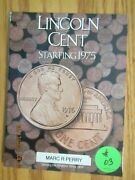 Complete Bu Lincoln Cent Cents 1975 - 2013 90 Coins In A Harris Album 03 Pd