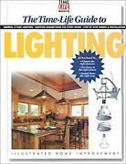 Time Life Guide To Lighting Paperback Time-life Books