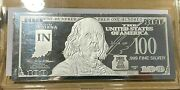 1 Troy Ounce .999 Fine Silver Ben Franklin 100 Note In Indiana State Coa