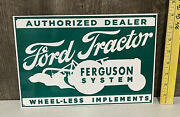 Ford Tractor Ferguson System Metal Sign Wheel-less Implements Farm Gas Oil