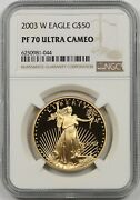 2003-w Gold Eagle 50 One-ounce Ngc Pf 70 Ultra Cameo 1 Oz Fine Gold