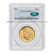 1932 10 Gold Indian Head Eagle Pcgs Ms63+ Cac Certified Philadelphia Coin