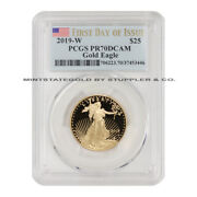 2019-w 25 1/2 Ounce Proof Gold Eagle Pcgs Pr70dcam First Day Of Issue 22-karat