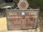 Retired 1940s Blue Star Memorial Highway Sign In Tribute To Ww2 Armed Forces