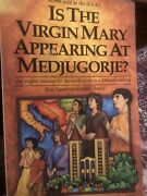 Is The Virgin Mary Appearing At Medjugorje By Rene Laurentin Ljudevit Rupcic