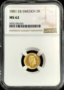 1881 Eb Gold Sweden 5 Kronor Coin Oscar Ii Ngc Mint State 62