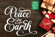 Peace On Earth Vinyl Decal For Signs Ornaments Walls Doors Glass Metal Woo